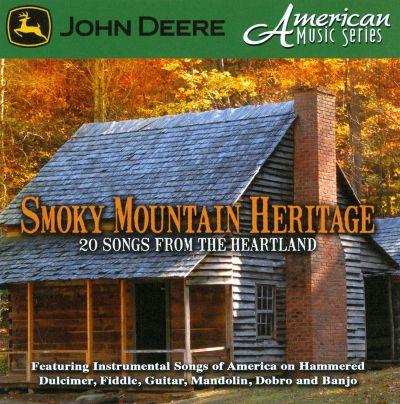 Smoky Mountain Heritage: John Deere American Music